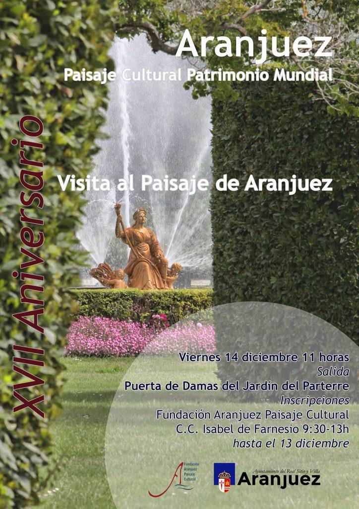 Visita guiada al paisaje cultural de Aranjuez en el XVII Aniversario de su declaración como Patrimonio Mundial por la UNESCO