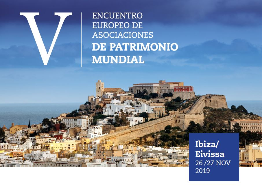 V Encuentro Europeo de Asociaciones de Patrimonio Mundial